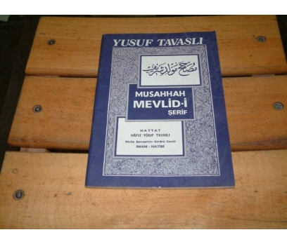 İLKSAHAF&MUSAHHAH MEVLİD-İ ŞERİF-YUSUF TAVASLI