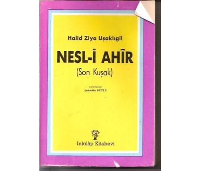 İLKSAHAF&NESL-İ AHİR-HALİD ZİYA UŞAKLIGİL-SON