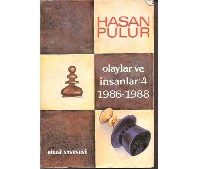 İLKSAHAF&OLAYLAR VE İNSANLAR/4 1986-1988-HASAN