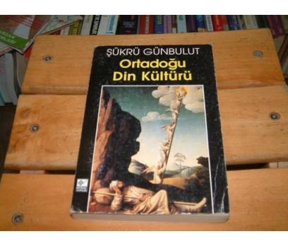 İLKSAHAF&ORTADOĞU DİN KÜLTÜRÜ-ŞÜKRÜ GÜNBULUT