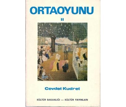 İLKSAHAF&ORTAOYUNU II-CEVDET KUDRET