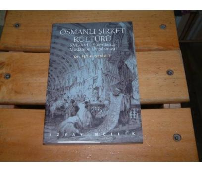 İLKSAHAF&OSMANLI ŞİRKET KÜLTÜRÜ-FETHİ GEDİKLİ