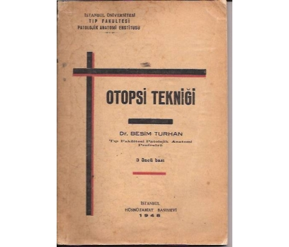 İLKSAHAF&OTOPSİ TEKNİĞİ-DR.BESİM TURHAN-1948