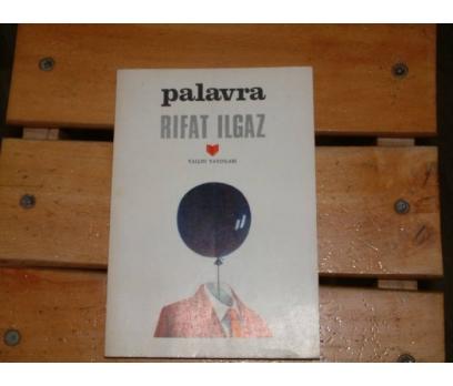 İLKSAHAF&PALAVRA-RIFAT ILGAZ
