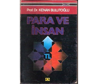 İLKSAHAF&PARA VE İNSAN-PROF.DR.KENAN BULUTOĞLU