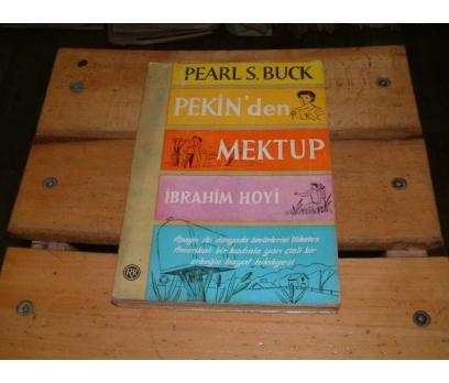 İLKSAHAF&PEKİN'DEN MEKTUP-PEARL S. BUCK