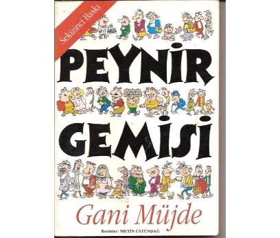 İLKSAHAF&PEYNİR GEMİSİ-GANİ MÜJDE-1989-