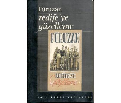 İLKSAHAF&REDİFE'YE GÜZELLEME FÜRUZAN