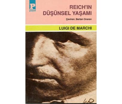 İLKSAHAF&REICH'IN DÜŞÜNSEL YAŞAMI LUIGI DE MA