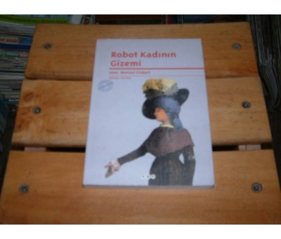 İLKSAHAF&ROBOT KADININ GİZEMİ