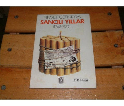 İLKSAHAF&SANCILI YILLAR-HİKMET ÇETİNKAYA 1