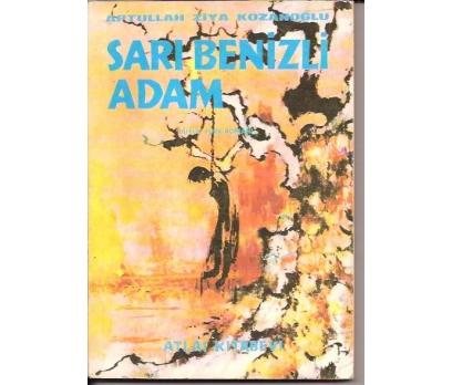 İLKSAHAF&SARI BENİZLİ ADAM-APTULLAH ZİYA KOZANOĞ