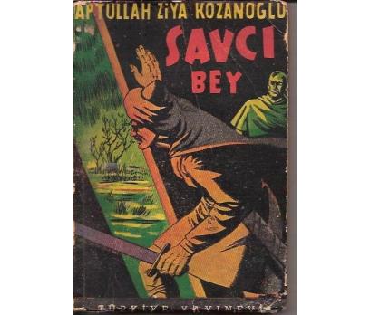 İLKSAHAF&SAVCI BEY-APTULLAH ZİYA KOZANOĞLU-1958
