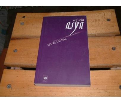 İLKSAHAF&SES VE TOPRAK-ARİF NİHAT ASYA