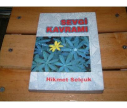 İLKSAHAF&SEVGİ KAVRAMI-HİKMET SELÇUK