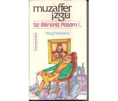İLKSAHAF&SİZ BİLİRSİNİZ PAŞAM-MUZAFFER İZGÜ-1987