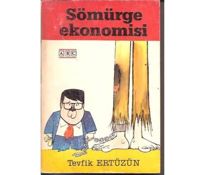 İLKSAHAF&SÖMÜRGE EKONOMİSİ-TEVFİK ERTÜZÜN-1987