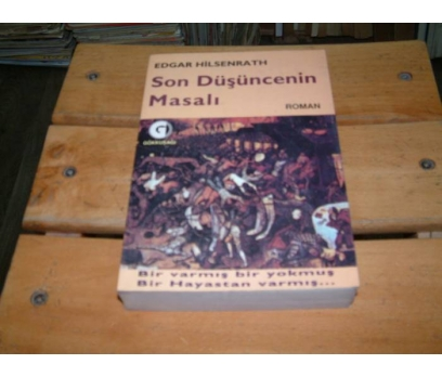İLKSAHAF&SON DÜŞÜNCENİN MASALI-EDGAR HİLSENRATH