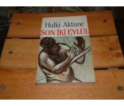 İLKSAHAF&SON İKİ EYLÜL-HULKİ AKTUNÇ