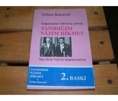 İLKSAHAF&TANIDIĞIM NAZIM HİKMET-ORHAN KARAVELİ