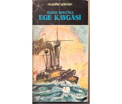 İLKSAHAF&TARİH BOYUNCA EGE KAVGASI-MUZAFFER GÖ 1
