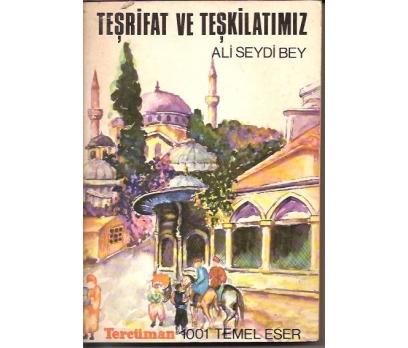 İLKSAHAF&TEŞRİFAT VE TEŞKİLATIMIZ-ALİ SEYDİ BE