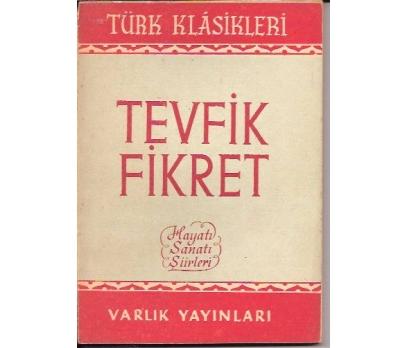 İLKSAHAF&TEVFİK FİKRET HAYATI SANATI ŞİİRLERİ-YA