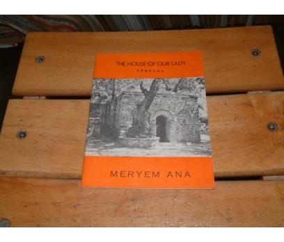 İLKSAHAF&THE HOUSE OF OUR LADY-EPHESUS-MERYEM AN