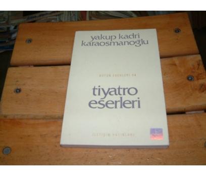 İLKSAHAF&TİYATRO ESERLERİ-YAKUP KADRİ KARAOSMAN