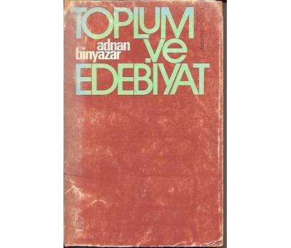 İLKSAHAF&TOPLUM VE EDEBİYAT-ADNAN BİNYAZAR