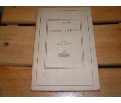 İLKSAHAF&TOURS PAPAZI - H. DE BALZAC