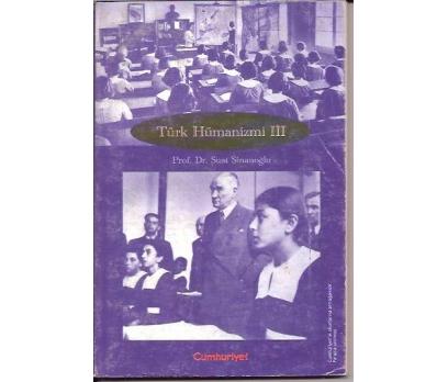 İLKSAHAF&TÜRK HÜMANİZMİ 3-PROF.DR.SUAT SİNANOĞ