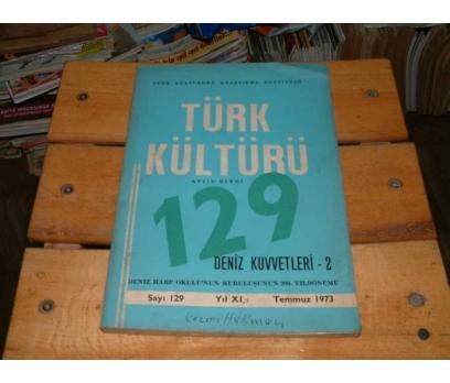 İLKSAHAF&TÜRK KÜLTÜRÜ-SAYI 129-TEMMUZ 1973