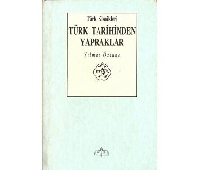 İLKSAHAF&TÜRK TARİHİNDEN YAPRAKLAR YILMAZ ÖZTU