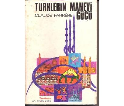 İLKSAHAF&TÜRKLERİN MANEVİ GÜCÜ-CLAUDE FARRERE