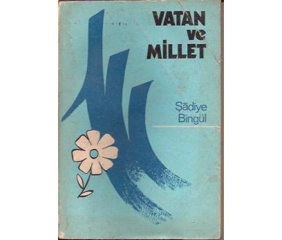 İLKSAHAF&VATAN VE MİLLET-ŞADİYE BİNGÜL-1976