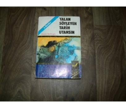 İLKSAHAF&YALAN SÖYLEYEN TARİH UTANSIN-MUSTAFA