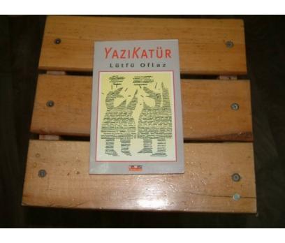 İLKSAHAF&YAZIKATÜR-LÜTFÜ OFLAZ-LEMAN YAYINCILI