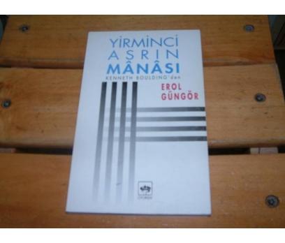 İLKSAHAF&YİRMİNCİ ASRIN MANASI-KENNETH BOULDING