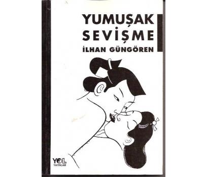 İLKSAHAF&YUMUŞAK SEVİŞME-İLHAN GÜNGÖREN-1996
