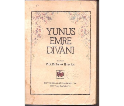İLKSAHAF&YUNUS EMRE DİVANI-PROF.DRFARUK TİMURTAŞ
