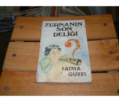 İLKSAHAF&ZURNANIN SON DELİĞİ-FATMA GÜREL