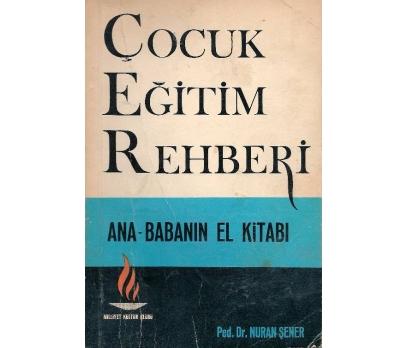 İLKSAHAF@ÇOCUK EĞİTİM REHBERİ PED.DR.NURAN ŞENER