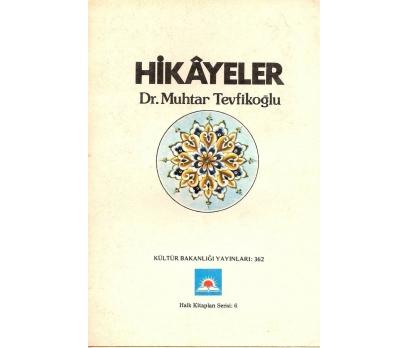İLKSAHAF@HİKAYELER DR.MUHTAR TEVFİKOĞLU