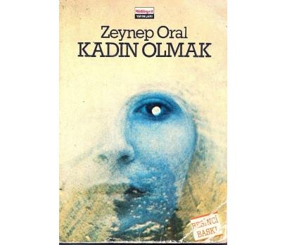 İLKSAHAF@KADIN OLMAK ZEYNEP ORAL