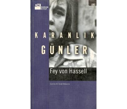 İLKSAHAF@KARANLIK GÜNLER FEY VON HASSELL ÇEVİREN