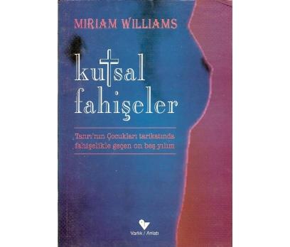 İLKSAHAF@KUTSAL FAHİŞELER MIRIAM WILLIAMS