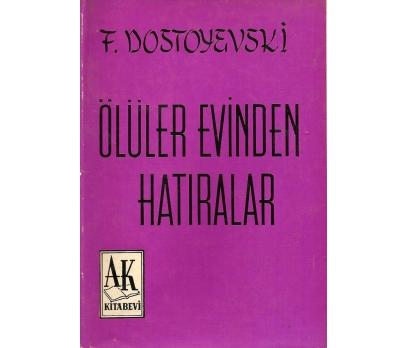 İLKSAHAF@ÖLÜLER EVİNDEN HATIRALAR FİYODOR DOS