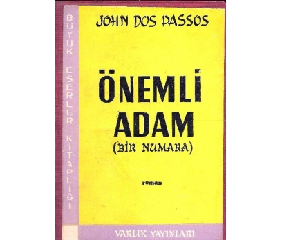 İLKSAHAF@ÖNEMLİ ADAM BİR NUMARA JOHN DOS PASSOS