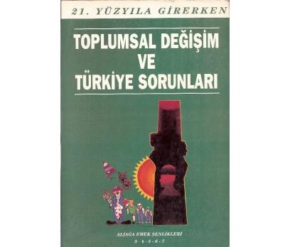 İLKSAHAF@TOPLUMSAL DEĞİŞİM VE TÜRKİYE SORUNLARI